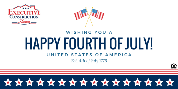 Fourth of July With Executive Construction Homes